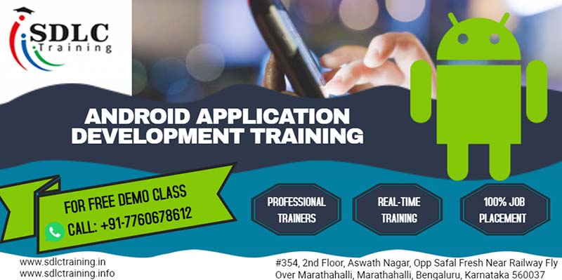 Android Application Development Training in Marathahalli, BangaloreEducation and LearningProfessional CoursesAll Indiaother